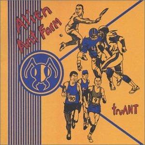 Alien Ant Farm - Truant [Deluxe Edition] - Zortam Music