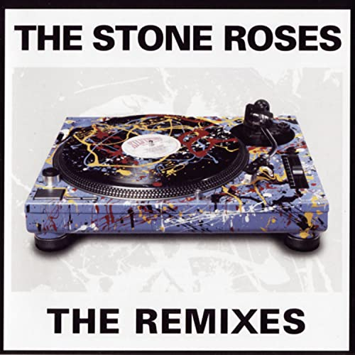 The Stone Roses - The Remixes - Zortam Music