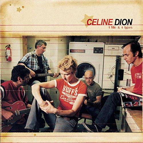 Céline Dion - 1 Fille & 4 Types - Zortam Music