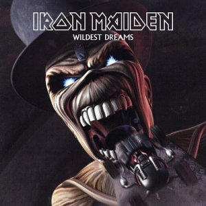 Iron Maiden - Wildest Dreams - Zortam Music