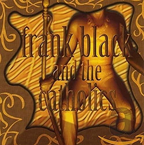 Frank Black - Frank Black & the Catholics - Zortam Music