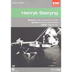Henryk Szeryng: Brahms, Bartok, Ravel [Region 2]