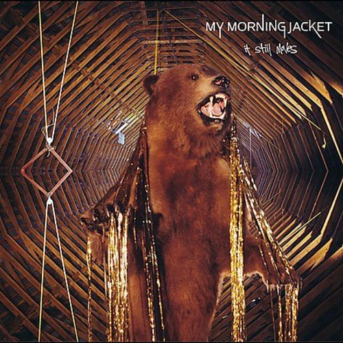 My Morning Jacket - It Still Moves (2003) - Zortam Music