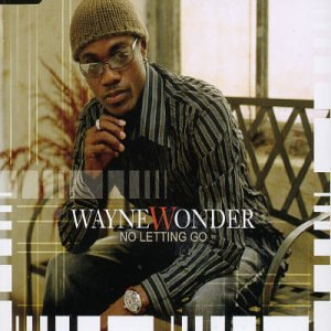 "Wayne Wonder - ""No Letting Go"" (Single)"