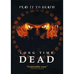 Long Time Dead