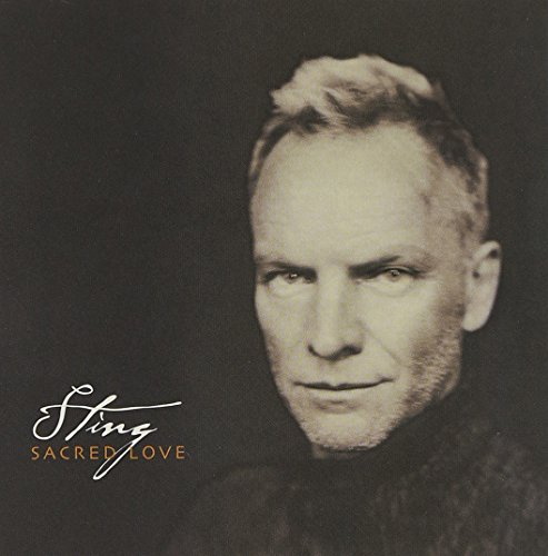 Sting - Sacred Love - Zortam Music