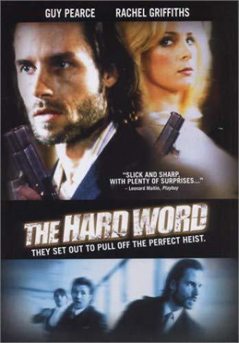 The Hard Word / Крепкое слово (2002)