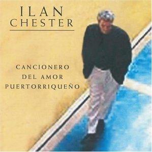 Ilan Chester - Cancionero del Amor Puertoriqueno - Zortam Music
