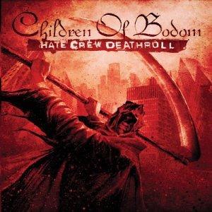 Children Of Bodom - Hate Crew Deathroll - Zortam Music