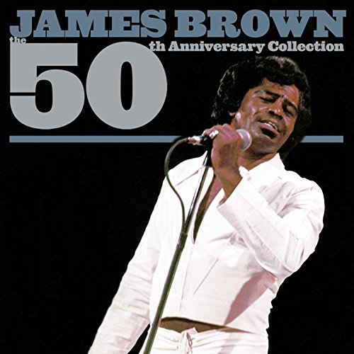 James Brown - 50th Anniversary Collection - Zortam Music