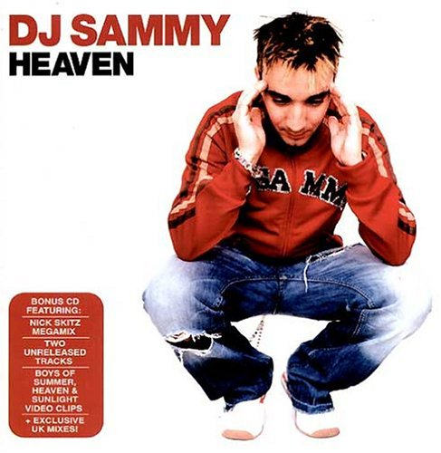DJ SAMMY - Heaven [+Bonus Remix Disc] - Zortam Music