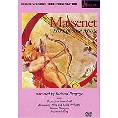 Massenet: His Life & Music