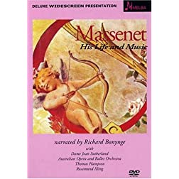 Massenet: His Life & Music