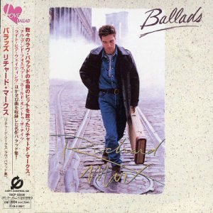 Richard Marx - Ballads ( Then, Now and Forever ) - Zortam Music