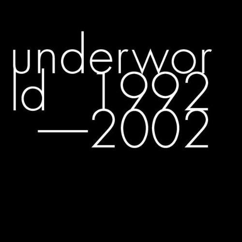 Underworld - Underworld 1992 - 2002 - Zortam Music