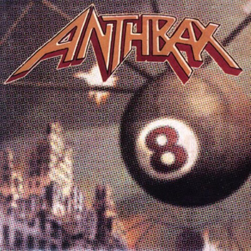 ANTHRAX - Volume 8 - The Threat is Real - Zortam Music