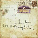 album art to Love Is the Only Soldier