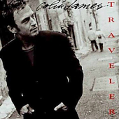 Colin James - TRAVELER - Zortam Music