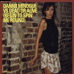 Dannii Minogue - Begin to Spin Me Round - Zortam Music
