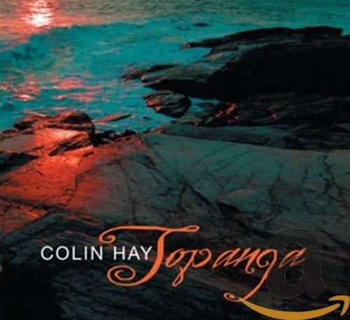 Colin Hay - Topanga - Zortam Music