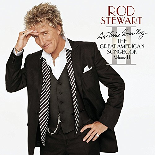 Rod Stewart - As Time Goes By...The Great American Songbook: Volume II - Zortam Music