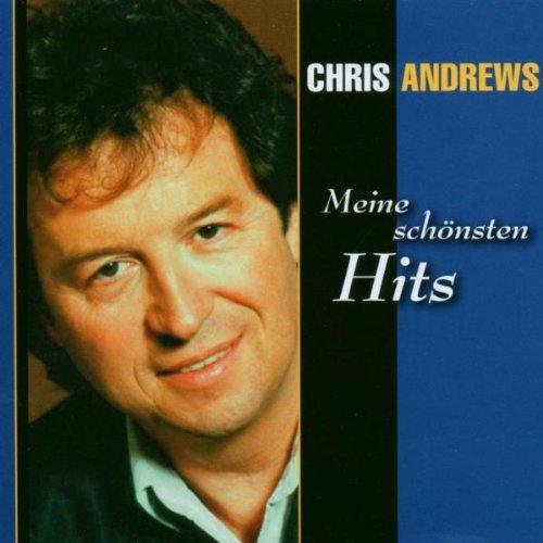 Chris Andrews - Meine Schnsten Hits - Zortam Music