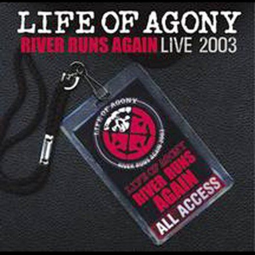 Life Of Agony - River Runs Again: Live 2003 - Zortam Music