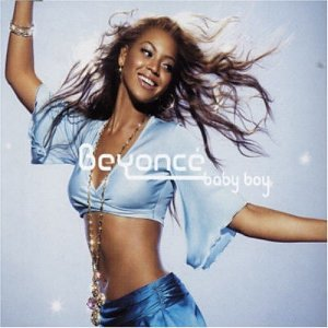 Beyonce - Baby Boy - Zortam Music