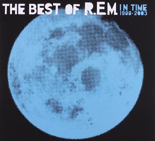 R.E.M. - In Time - the Best of R.E.M. 1988-2003 - Zortam Music