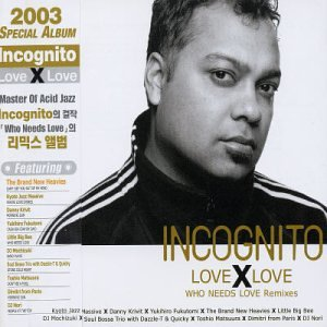 Incognito - The Remixes, 1997-2000 (Disc 1) - Zortam Music