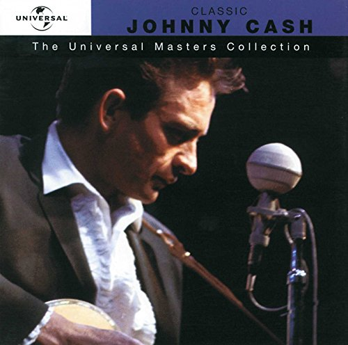 The Universal Masters Collection: Classic Johnny Cash