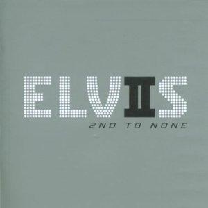 Elvis Presley - Elviis - 2nd to None - Zortam Music