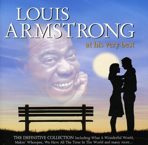 Louis Armstrong at His Very Best