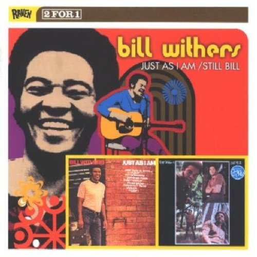 Bill Withers - Just as I Am/Still Bill - Zortam Music