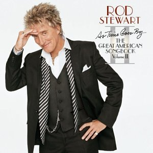 Rod Stewart - As Time Goes By: The Great American Songbook, Vol. 2 - Zortam Music
