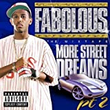 album art to More Street Dreams, Part 2: The Mixtape