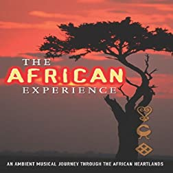 African Experience- An Ambient Musical Journey Thr