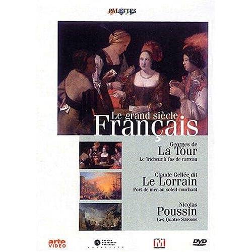Palettes : Le grand siècle français (La Tour, Le Lorrain, Poussin)