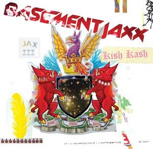Basement Jaxx - Kish Kash-ADVANCE - Zortam Music