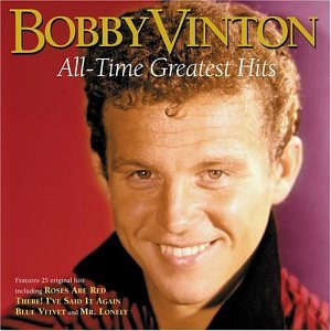 Bobby Vinton - Bobby Vinton Sings Blue Velvet: His Greatest Hits - Zortam Music