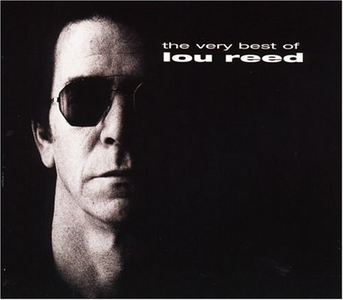 Lou Reed - The Very Best Of Lou Reed - Zortam Music