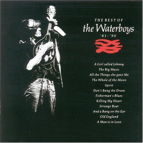 The Waterboys - The Best of the Waterboys: 1981-1990 - Zortam Music