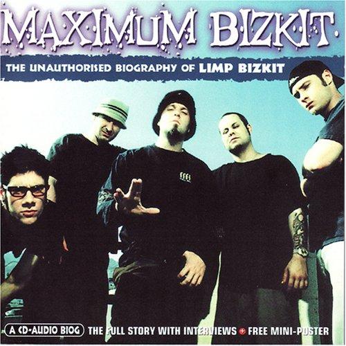 Limp Bizkit - Maximum Bizkit - Zortam Music