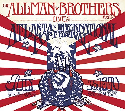 Allman Brothers Band - Live at the Atlanta International Pop Festival: July 3 & 5, 1970 - Zortam Music