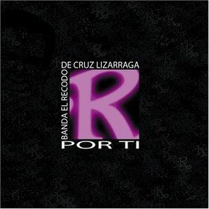 banda el recodo - Por Ti - Zortam Music