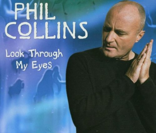 Phil Collins - Look Through My Eyes-PROMO_CDS - Zortam Music