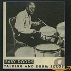 Baby Dodds: Talking and Drum Solos