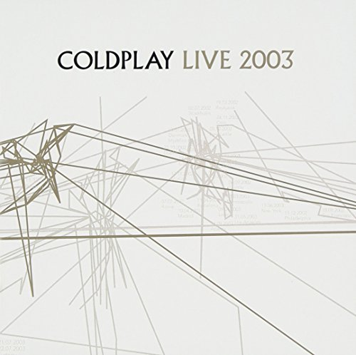 Coldplay - Live 2003 - Zortam Music