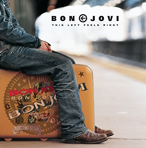 Bon Jovi - This Left Feels Right: Greatest Hits With a Twist - Zortam Music