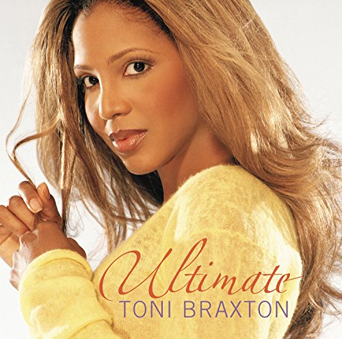 Toni Braxton - Ultimate Toni Braxton - Lyrics2You